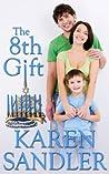 The 8th Gift by Karen Sandler
