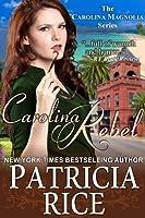 Carolina Rebel (The Carolina Magnolia Series, Book 4)