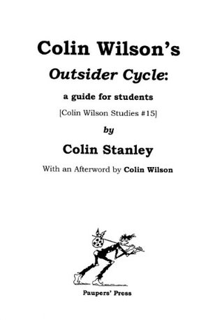 Around the Outsider: Essays presented to Colin Wilson on the occasion of his 80th birthday