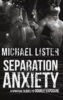 Separation Anxiety (Remington James)