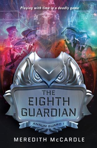 The Eighth Guardian (Annum Guard, #1)