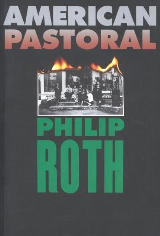 Read American Pastoral The American Trilogy 1 By Philip Roth