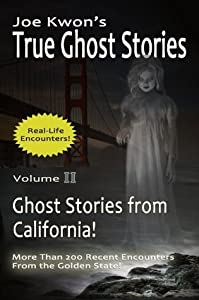 Joe Kwon's True Ghost Stories from California