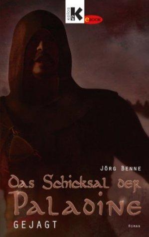 Gejagt: Das Schicksal der Paladine 2 (German Edition)