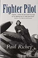 Fighter Pilot; a Personal Record of the Campaign in France 1939-1940