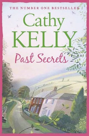 Past Secrets by Cathy Kelly