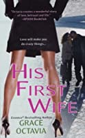 His First Wife (Southern Scandal)
