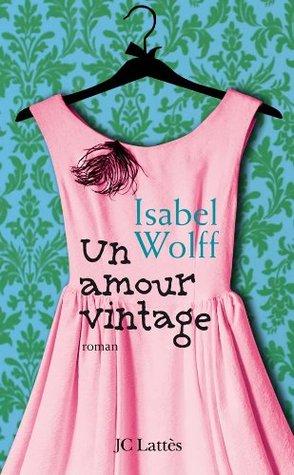 Un amour vintage (Romans étrangers)