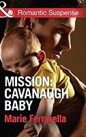 Mission: Cavanaugh Baby (Cavanaugh Justice, #25)