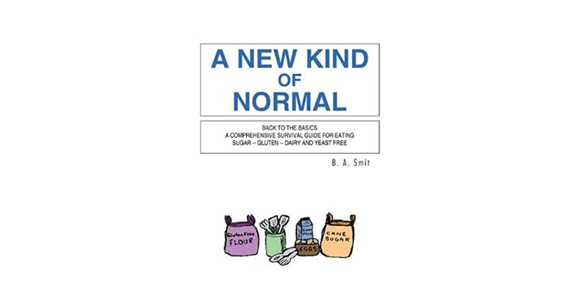 A New Kind Of Normal Back To The Basics A Comprehensive Survival