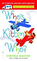 Who's Kitten Who? (Reigning Cats & Dogs Mystery)