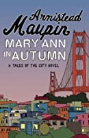 Mary Ann in Autumn (Tales of the City)