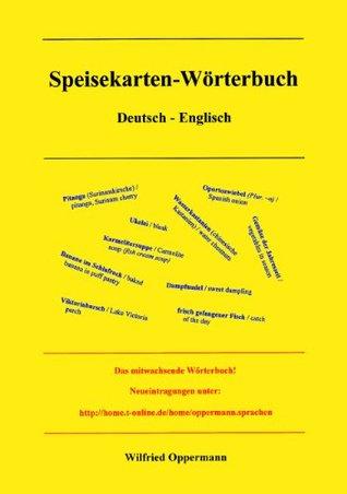 Speisekarten Wörterbuch Deutsch / Englisch (German Edition)