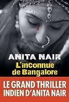 L'Inconnue de Bangalore (LITT.GENERALE) (French Edition)