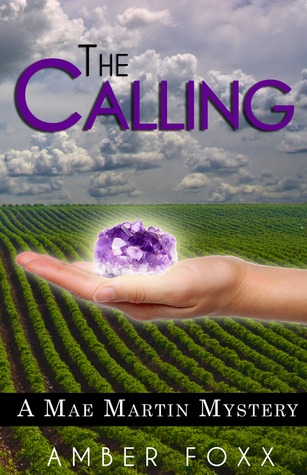 The Calling by Amber Foxx