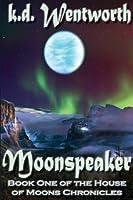 Moonspeaker (House of Moons)
