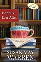 Happily Ever After (Deep Haven, #1)
