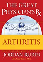 The Great Physician's Rx for Arthritis (Great Physician's Rx Series)