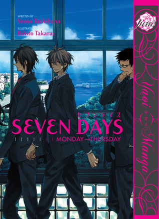 Seven Days: Monday → Thursday (Seven Days, #1)
