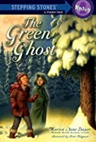 The Green Ghost (A Stepping Stone Book)