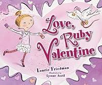 Love, Ruby Valentine (Carolrhoda Picture Books)