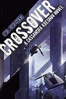 Crossover (Cassandra Kresnov, #1)