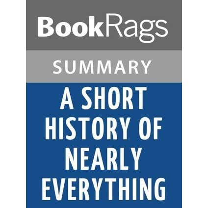 A Short History Of Nearly Everything By Bill Bryson L Summary Study Guide BookRags