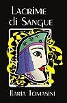 Lacrime di Sangue (Italian Edition)