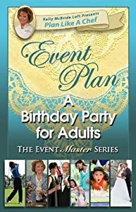 Event Plan a BIRTHDAY PARTY for Adults