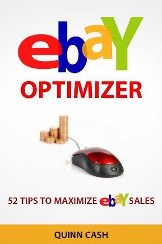 Ebay Optimizer: 52 Tips to Maximize Ebay Sales