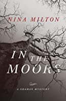 In the Moors (A Shaman Mystery)