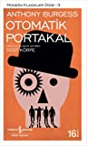 Otomatik Portakal by Anthony Burgess