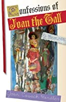 Confessions of Joan the Tall (Notable Voices)