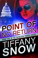 Point of No Return (Kathleen Turner, #5)