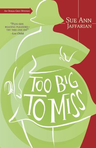 Too Big to Miss (An Odelia Grey Mystery #1)