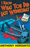 I Know What You Did Last Wednesday (Diamond Brothers, #6)