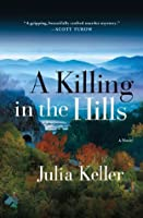 A Killing in the Hills (Bell Elkins #1)