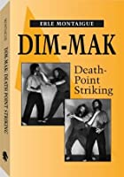 Dim-mak: Death Point Striking