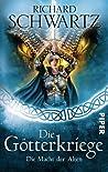 Die Macht der Alten (Die Götterkriege, #5)