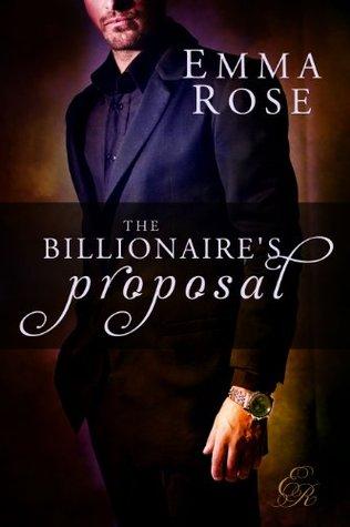 The Billionaire's Proposal: The Complete 7-Part Series