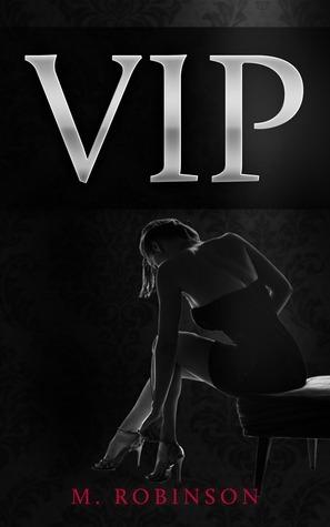 VIP by M.  Robinson
