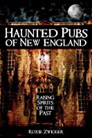 Haunted Pubs of New England (Haunted America)