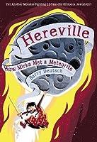 How Mirka Met a Meteorite (Hereville)