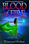 Blood Of Fire (The Blood Burden Series)