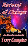 Harvest of Change (The Alcantarans)
