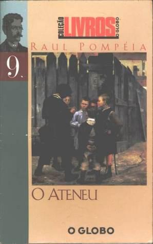 O Ateneu by Raul Pompéia