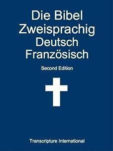 Die Bibel Zweisprachig Deutsch Französisch