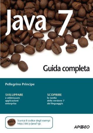 Java 7 - Guida completa (Italian Edition)