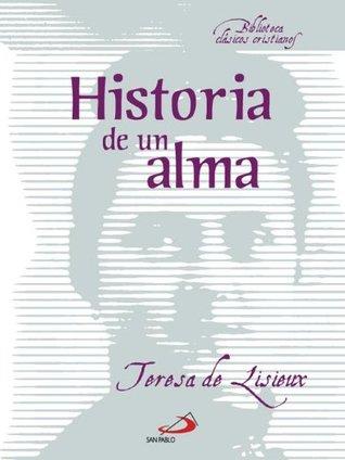Historia de un alma by Thérèse de Lisieux