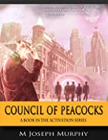 Council of Peacocks (Activation #1)